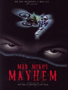DVD MAD MIKE'S MAYHEM